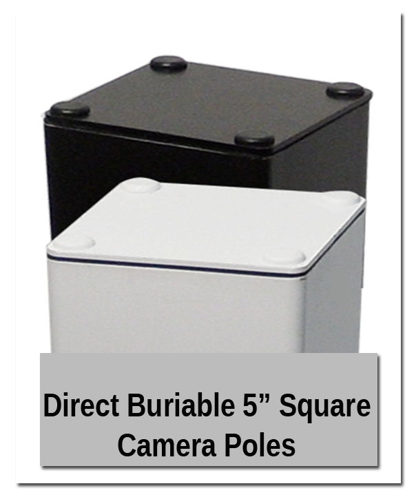 Direct Buriable 5 Square Camera Poles w shadow good - Outdoor Showroom