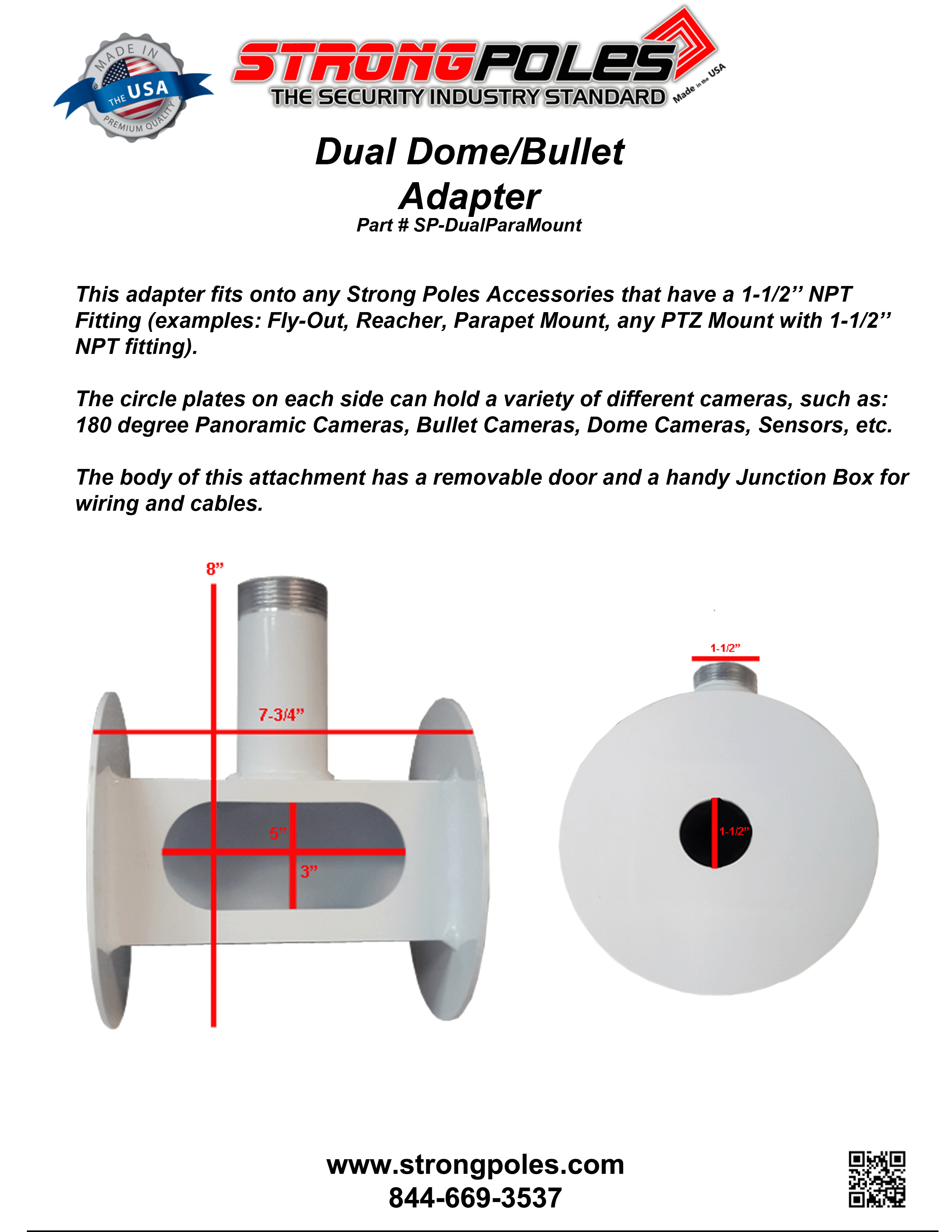 Dual Dome Bullet Adapter Specs - Dual Dome/Bullet Adaptor